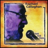 Album review: Raphael Callaghan – Said And Done