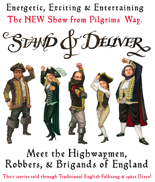 stand and deliver pilgrims way